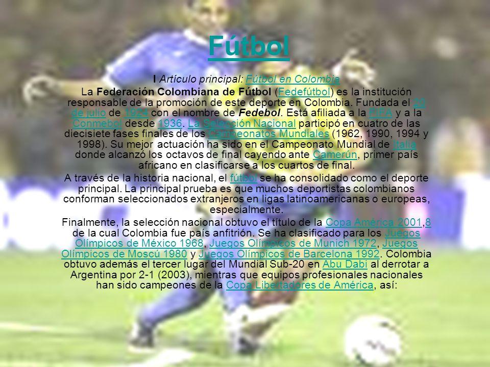 l Artículo principal: Fútbol en Colombia