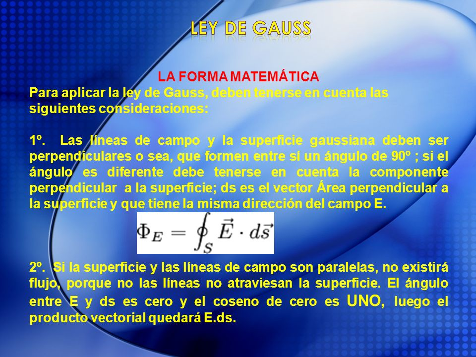 Ley de gauss LA FORMA MATEMÁTICA