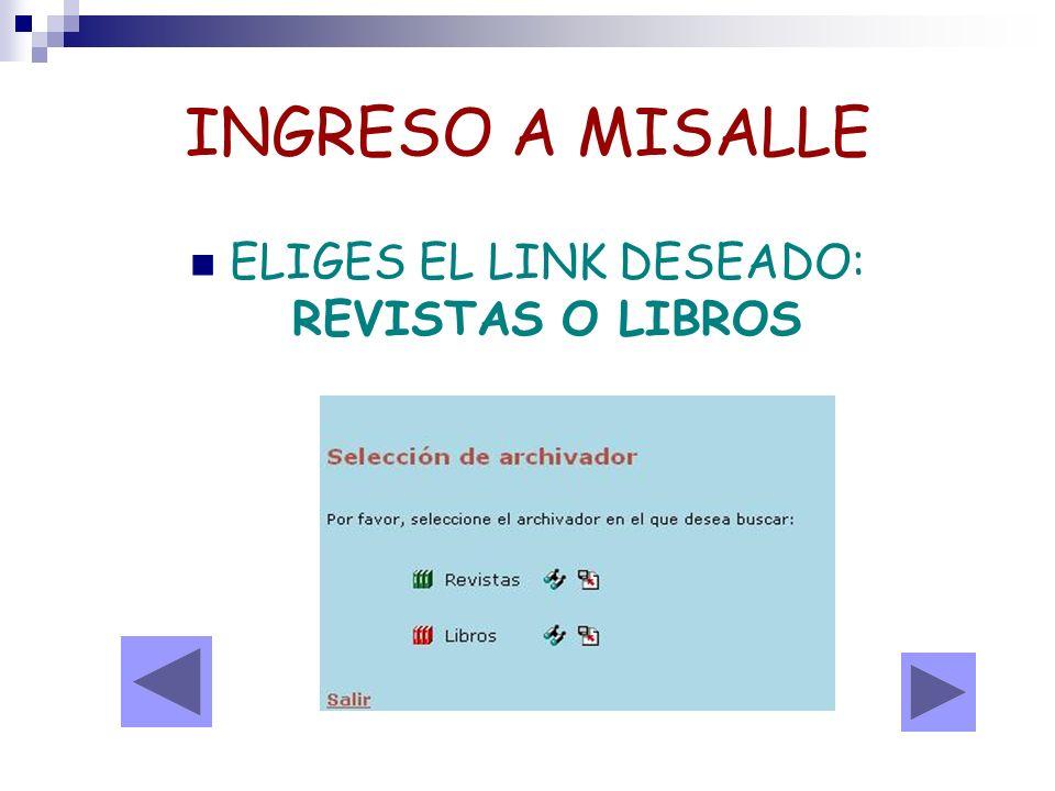 ELIGES EL LINK DESEADO: REVISTAS O LIBROS