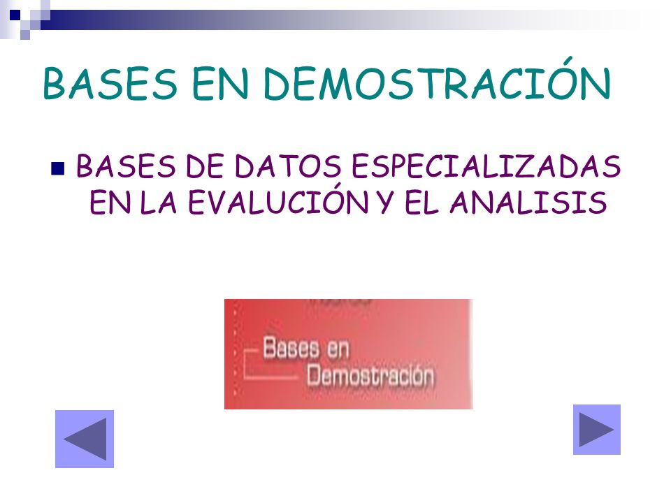 BASES DE DATOS ESPECIALIZADAS EN LA EVALUCIÓN Y EL ANALISIS