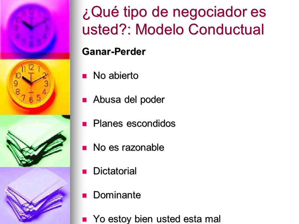 ¿Qué tipo de negociador es usted : Modelo Conductual