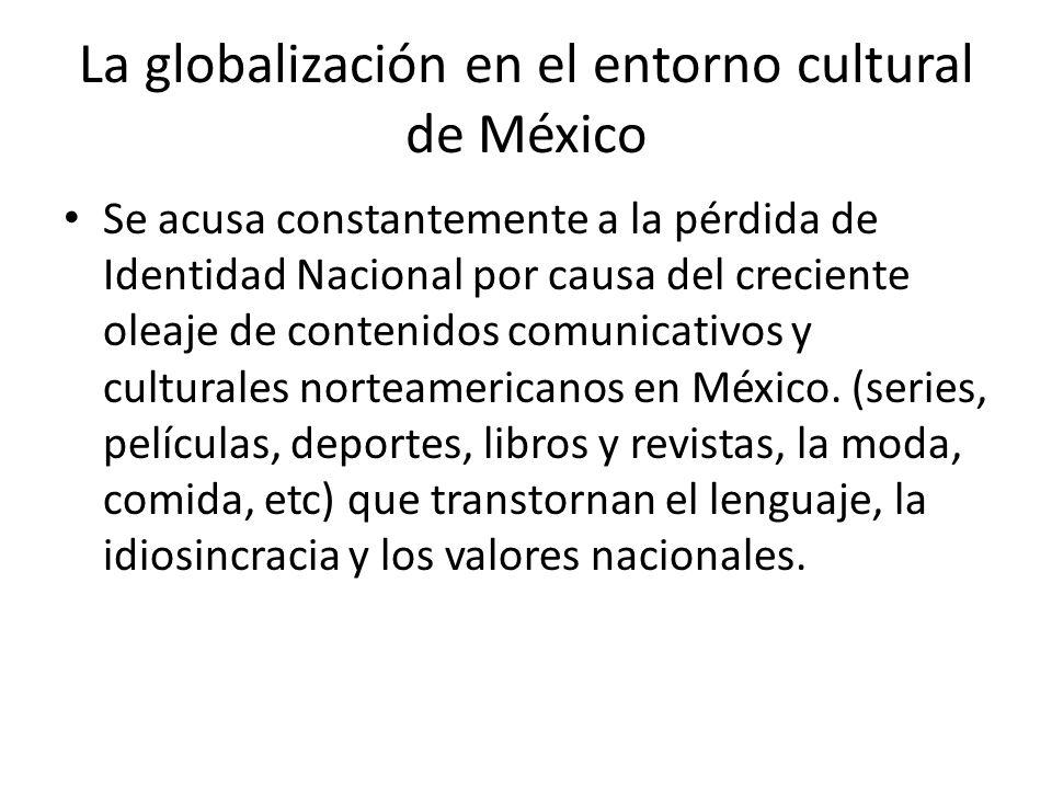 La globalización en el entorno cultural de México