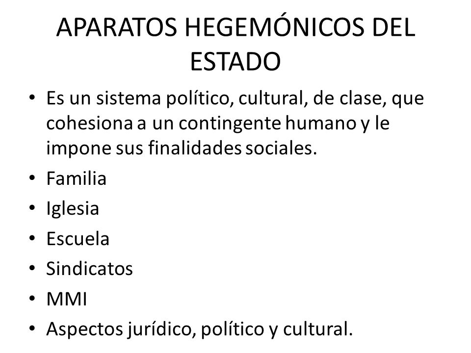 APARATOS HEGEMÓNICOS DEL ESTADO