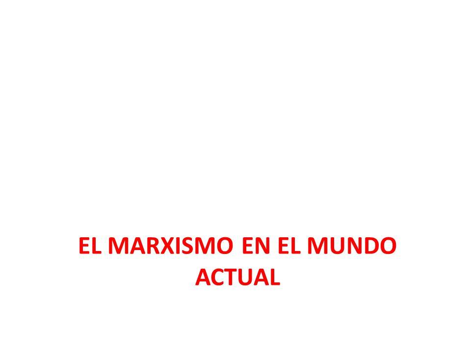 El Marxismo en el mundo actual