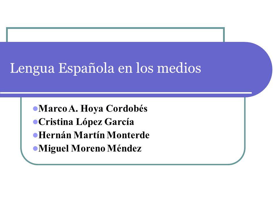 Lengua Española en los medios