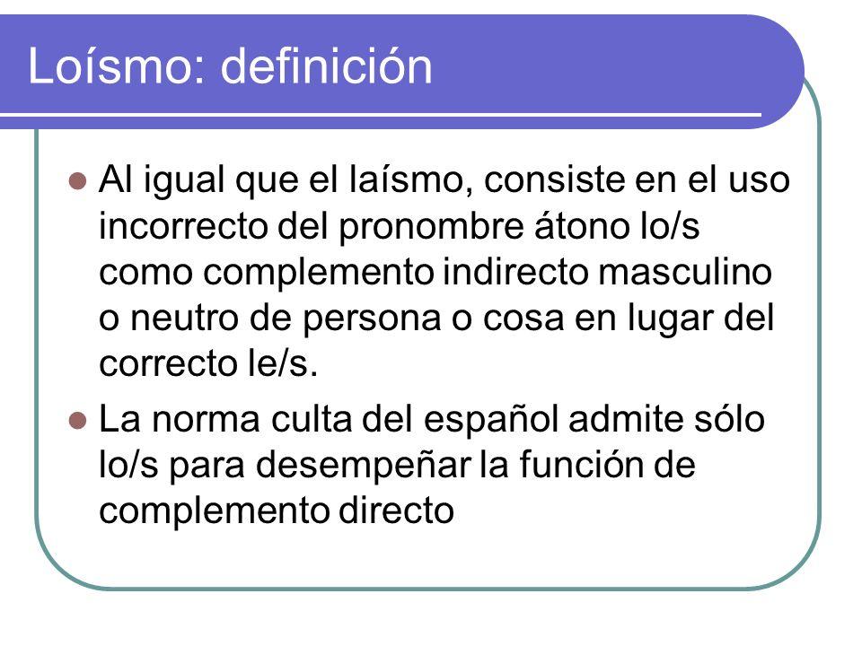 Loísmo: definición