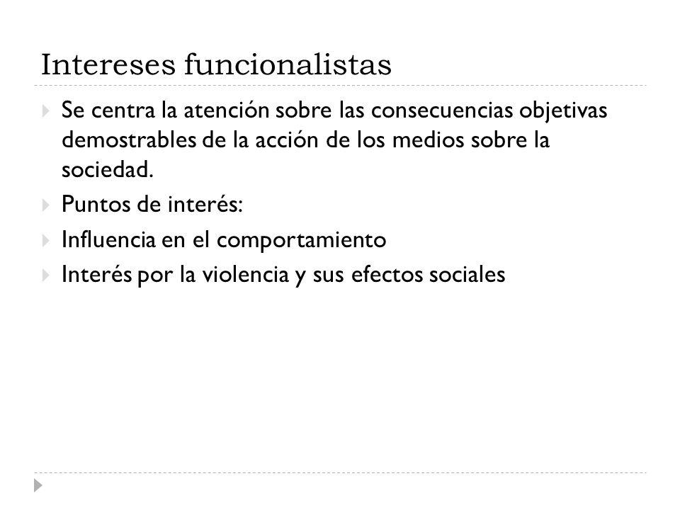 Intereses funcionalistas