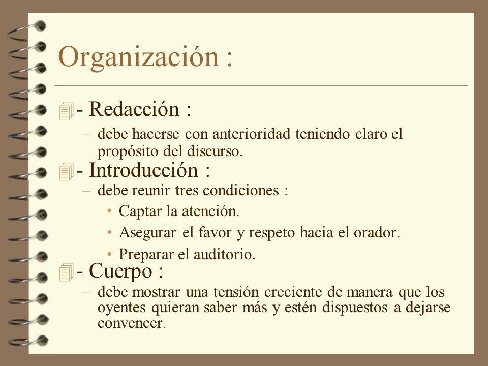 Organización : - Redacción : - Introducción : - Cuerpo :
