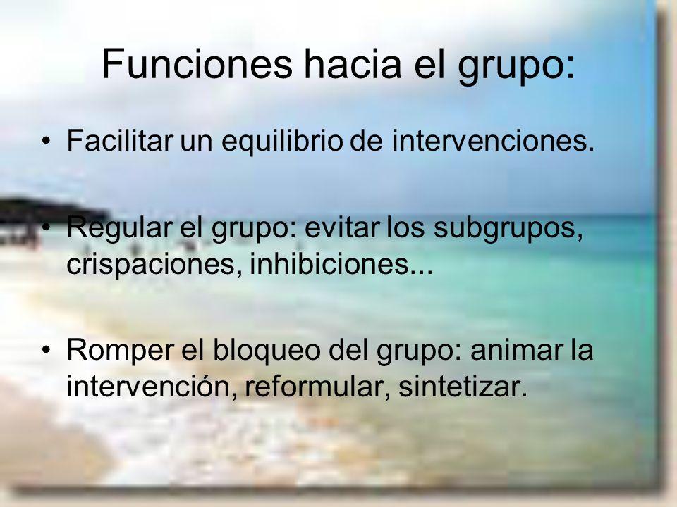 Funciones hacia el grupo: