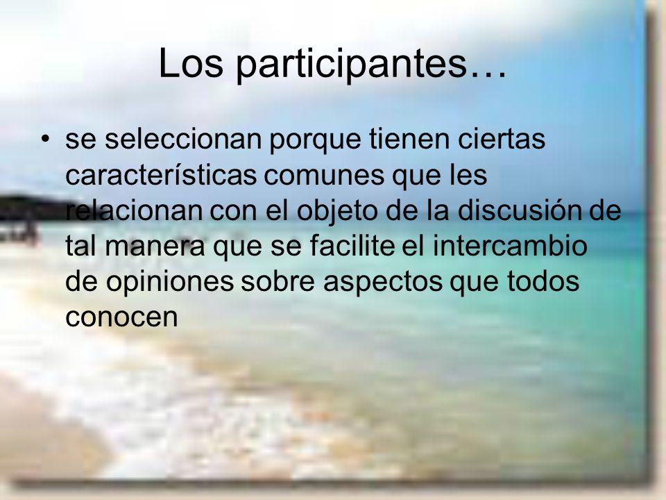 Los participantes…