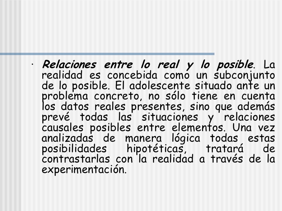 · Relaciones entre lo real y lo posible