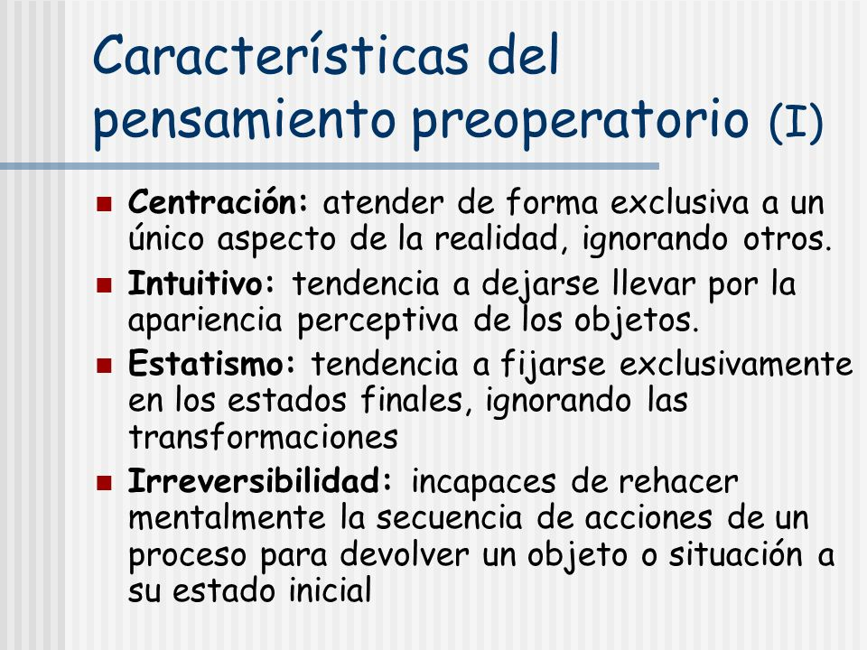 Características del pensamiento preoperatorio (I)