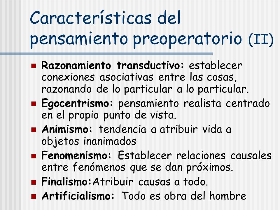 Características del pensamiento preoperatorio (II)
