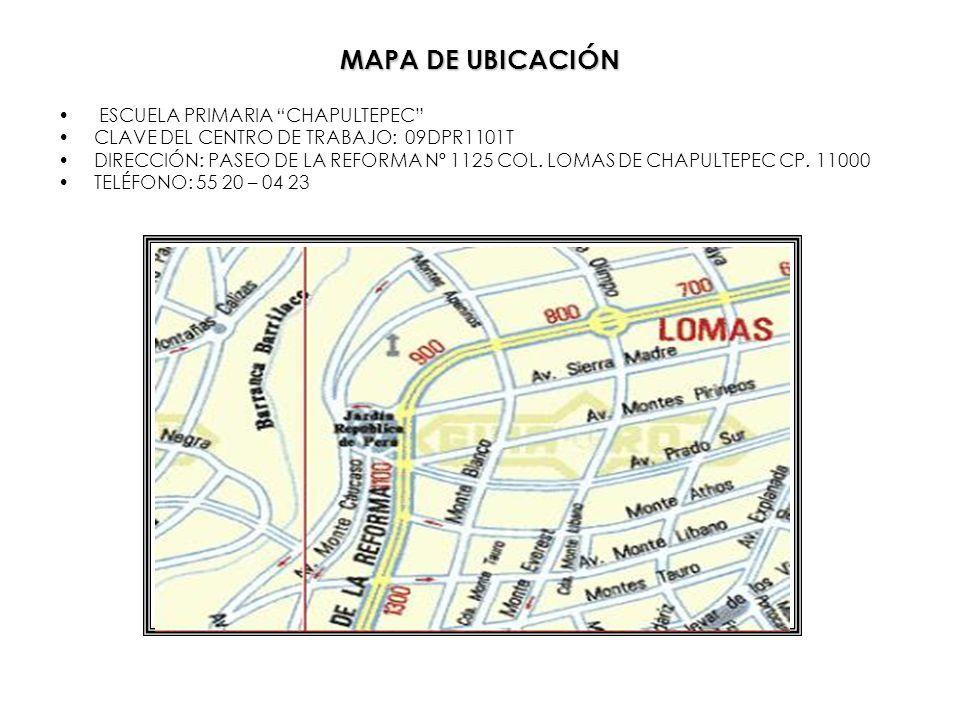 MAPA DE UBICACIÓN ESCUELA PRIMARIA CHAPULTEPEC