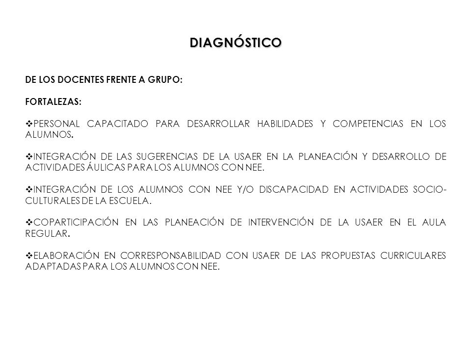 DIAGNÓSTICO DE LOS DOCENTES FRENTE A GRUPO: FORTALEZAS: