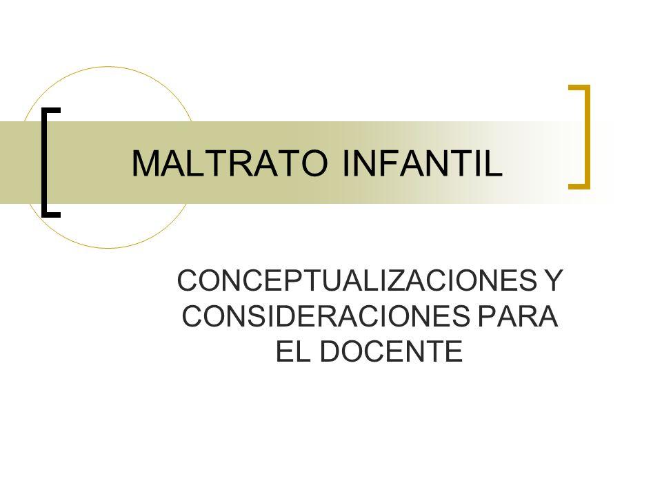 CONCEPTUALIZACIONES Y CONSIDERACIONES PARA EL DOCENTE