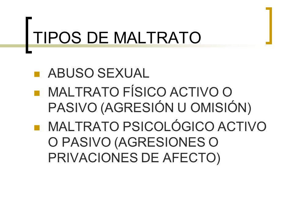 TIPOS DE MALTRATO ABUSO SEXUAL