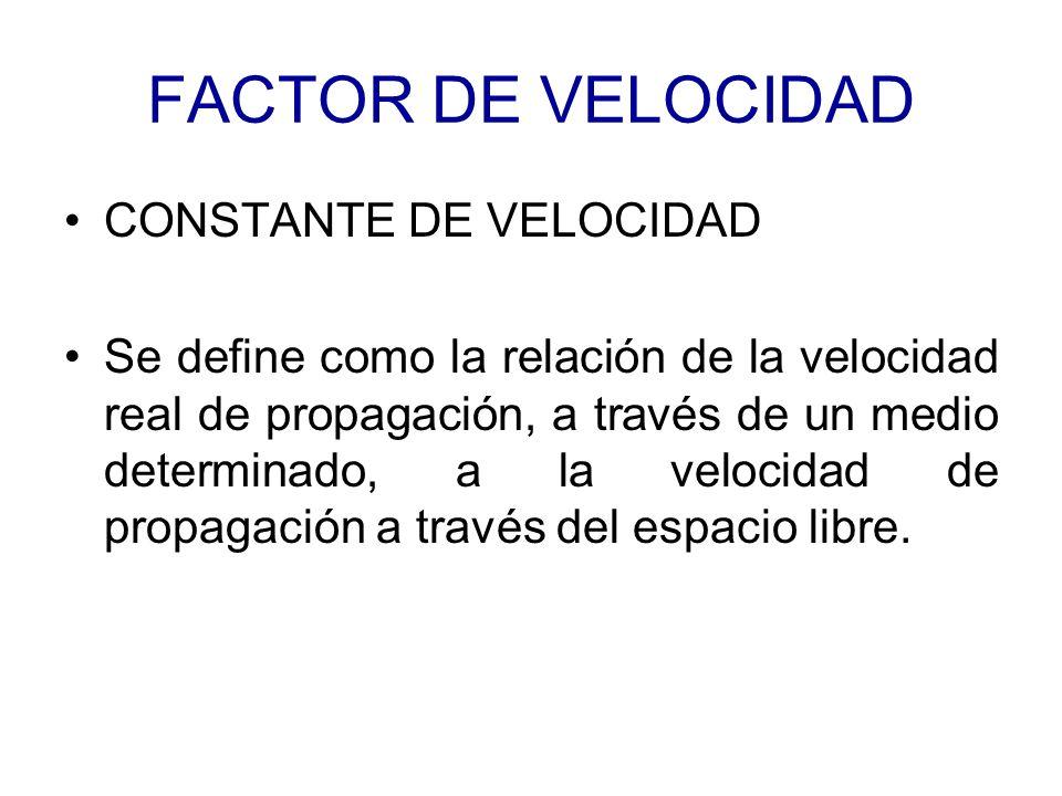 FACTOR DE VELOCIDAD CONSTANTE DE VELOCIDAD