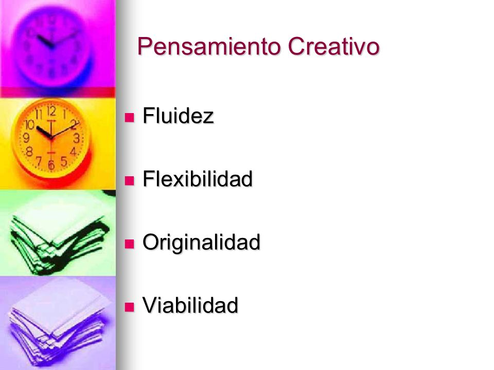 Pensamiento Creativo Fluidez Flexibilidad Originalidad Viabilidad