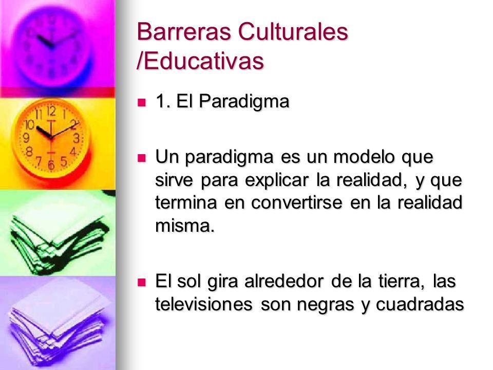 Barreras Culturales /Educativas