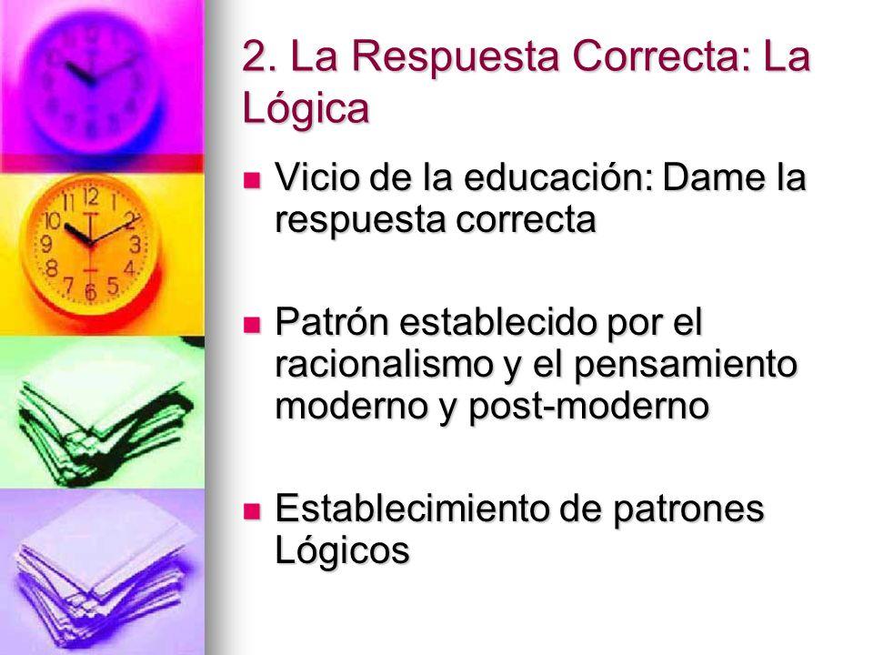 2. La Respuesta Correcta: La Lógica