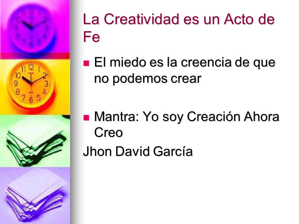 La Creatividad es un Acto de Fe