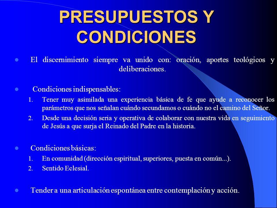 PRESUPUESTOS Y CONDICIONES