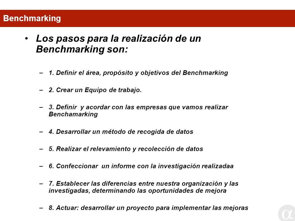 Los pasos para la realización de un Benchmarking son: