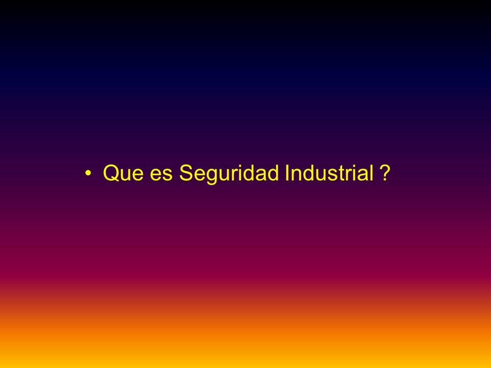 Que es Seguridad Industrial