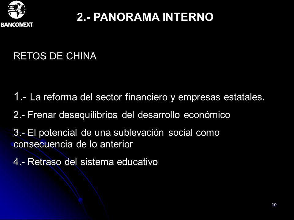 1.- La reforma del sector financiero y empresas estatales.