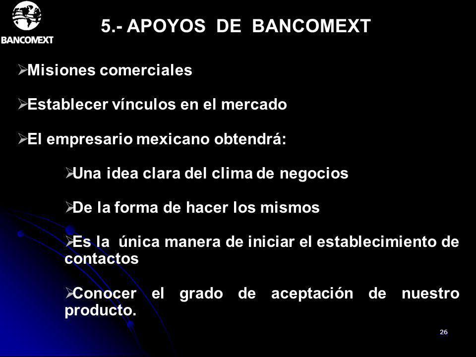 5.- APOYOS DE BANCOMEXT Misiones comerciales