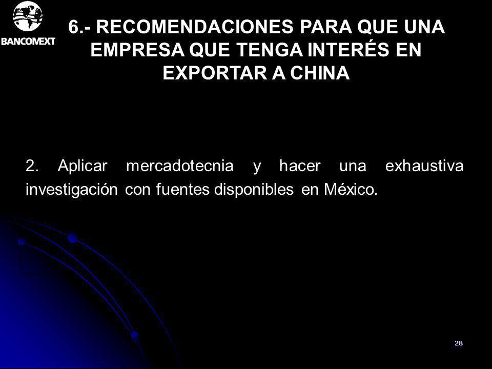 6.- RECOMENDACIONES PARA QUE UNA EMPRESA QUE TENGA INTERÉS EN EXPORTAR A CHINA.