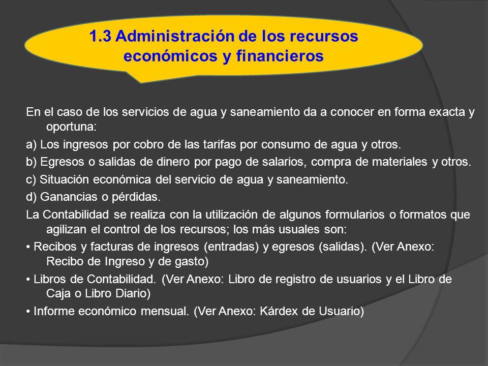 1.3 Administración de los recursos económicos y financieros