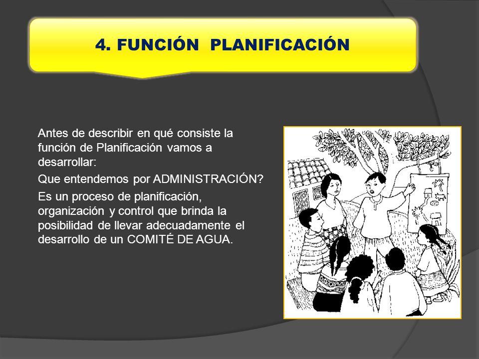 4. FUNCIÓN PLANIFICACIÓN