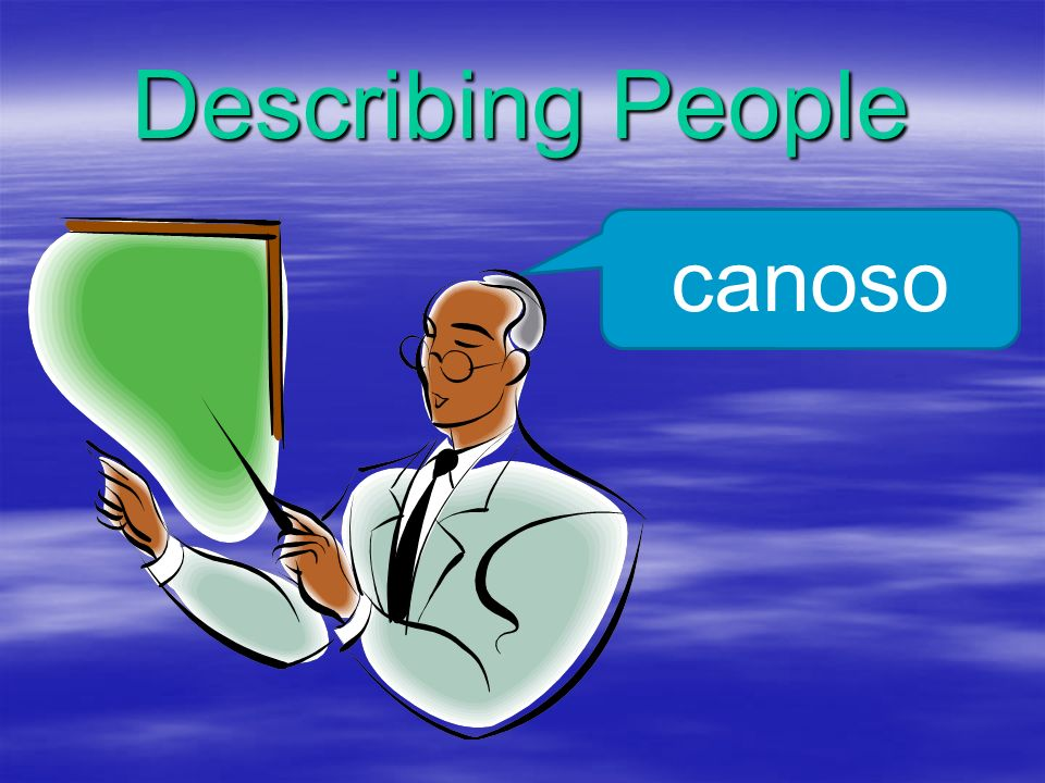 Describing People canoso