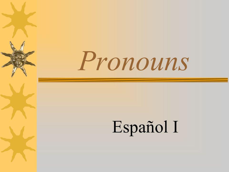 Pronouns Español I