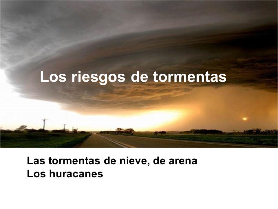 Los riesgos de tormentas