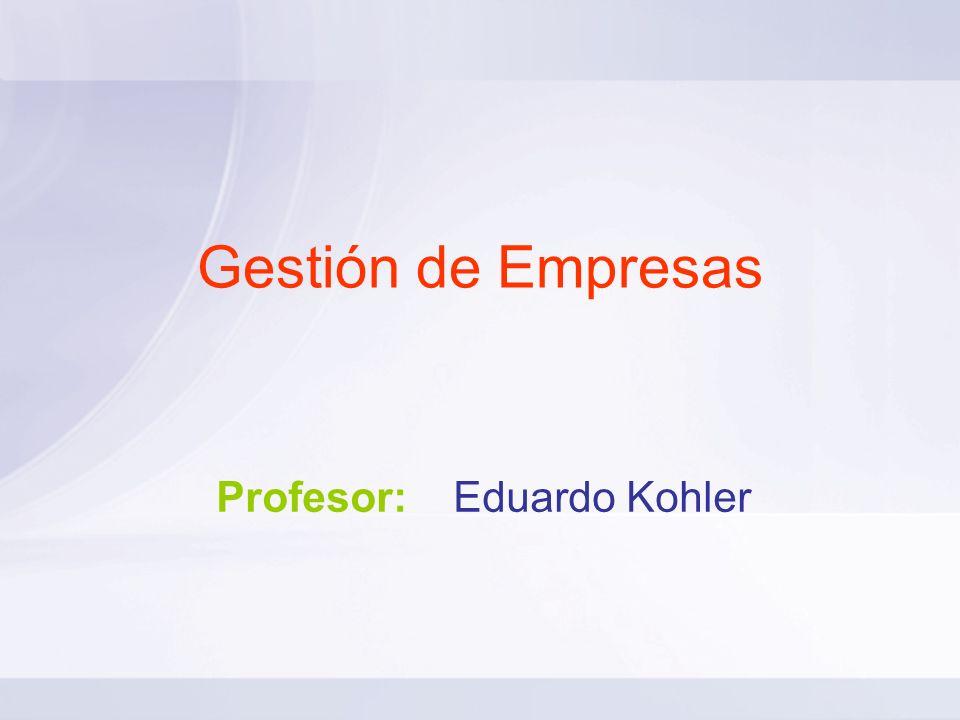 Profesor: Eduardo Kohler