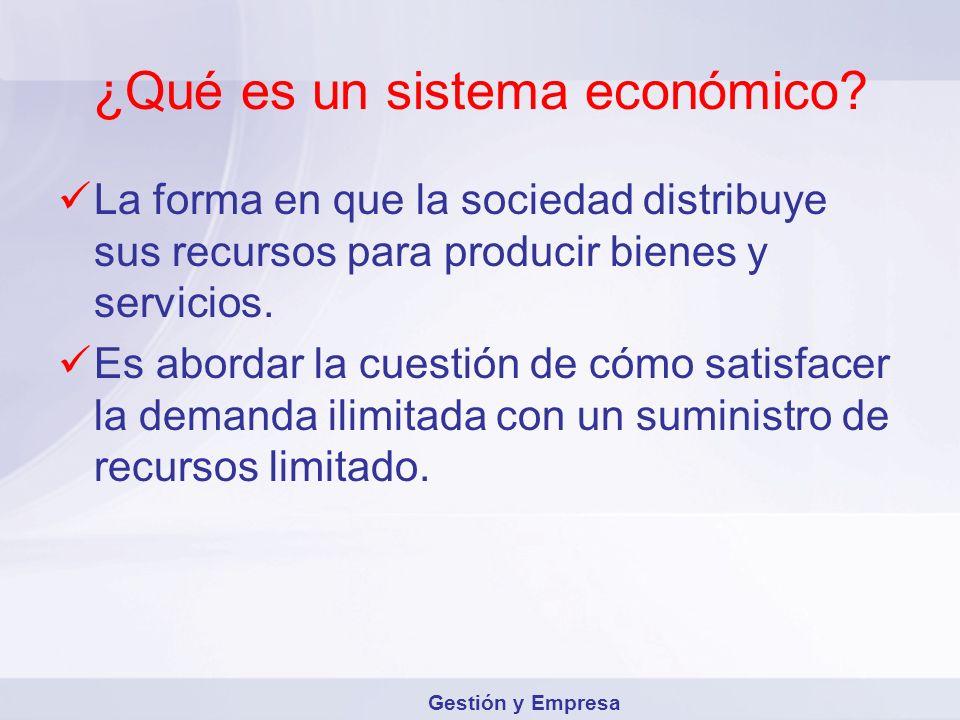 ¿Qué es un sistema económico
