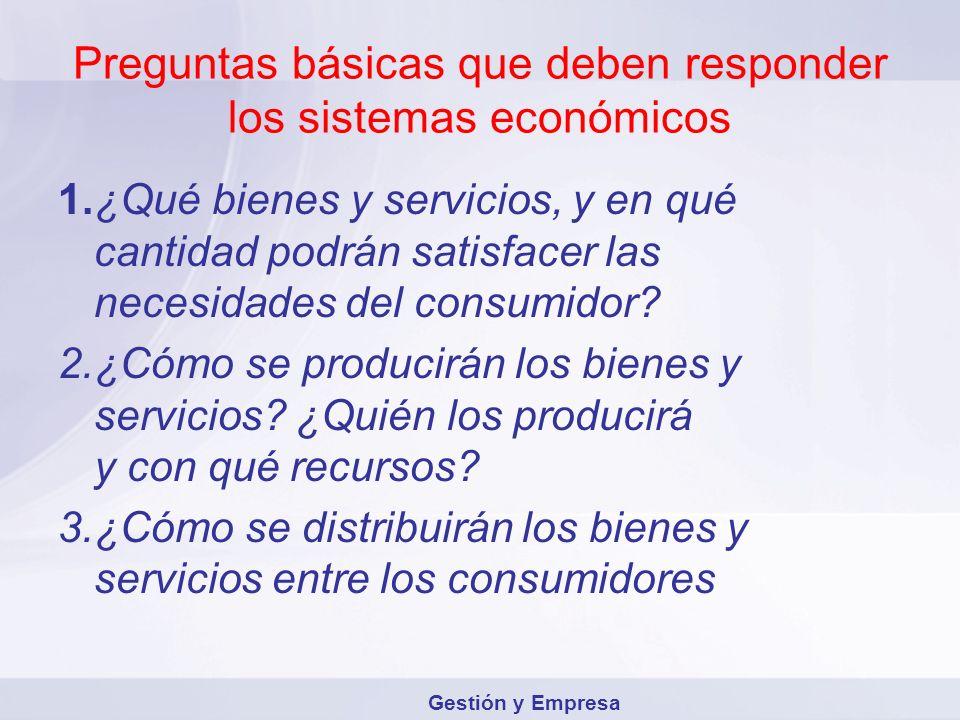 Preguntas básicas que deben responder los sistemas económicos