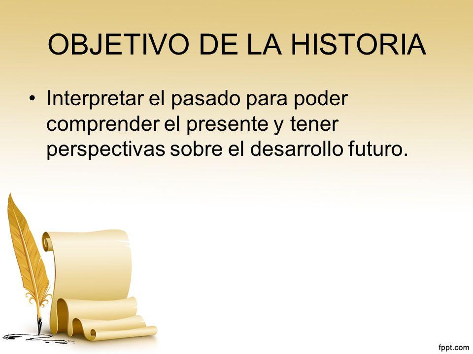 OBJETIVO DE LA HISTORIA