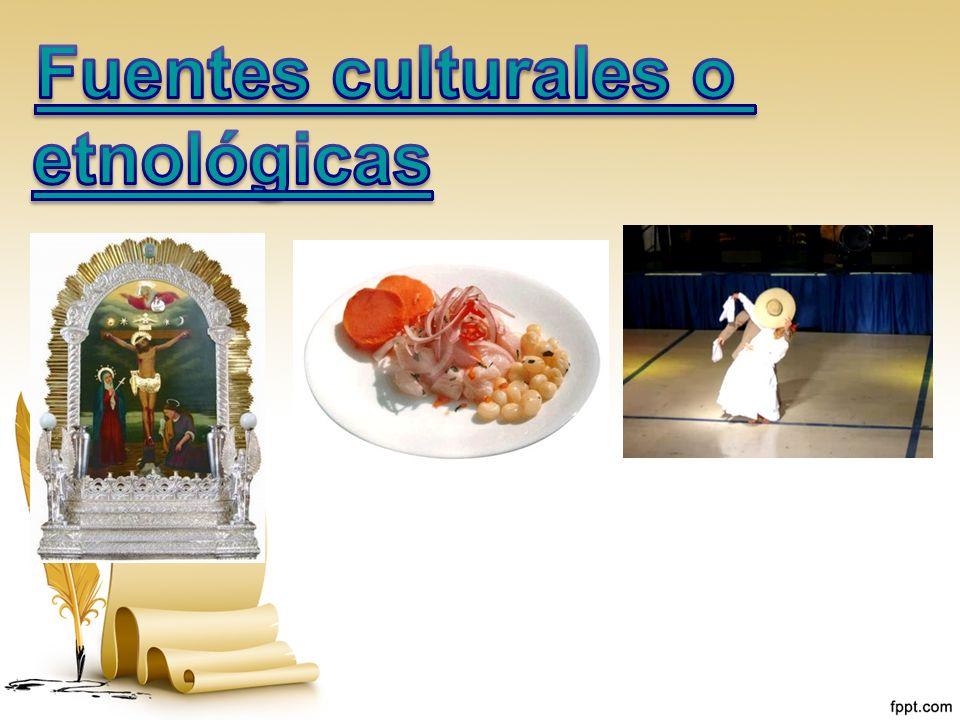 Fuentes culturales o etnológicas