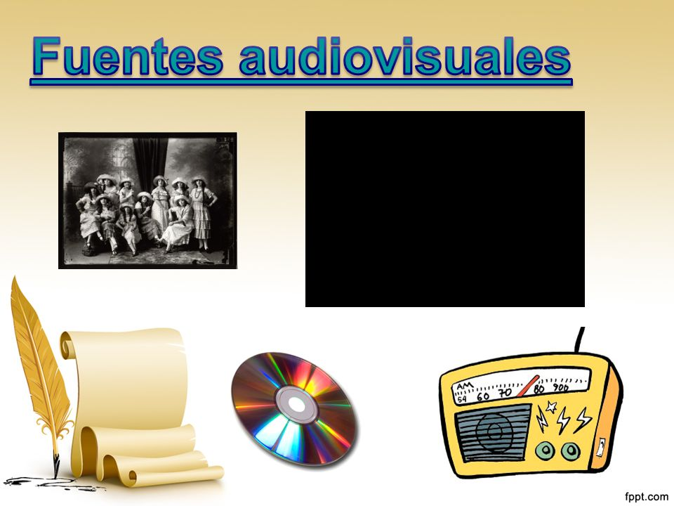 Fuentes audiovisuales