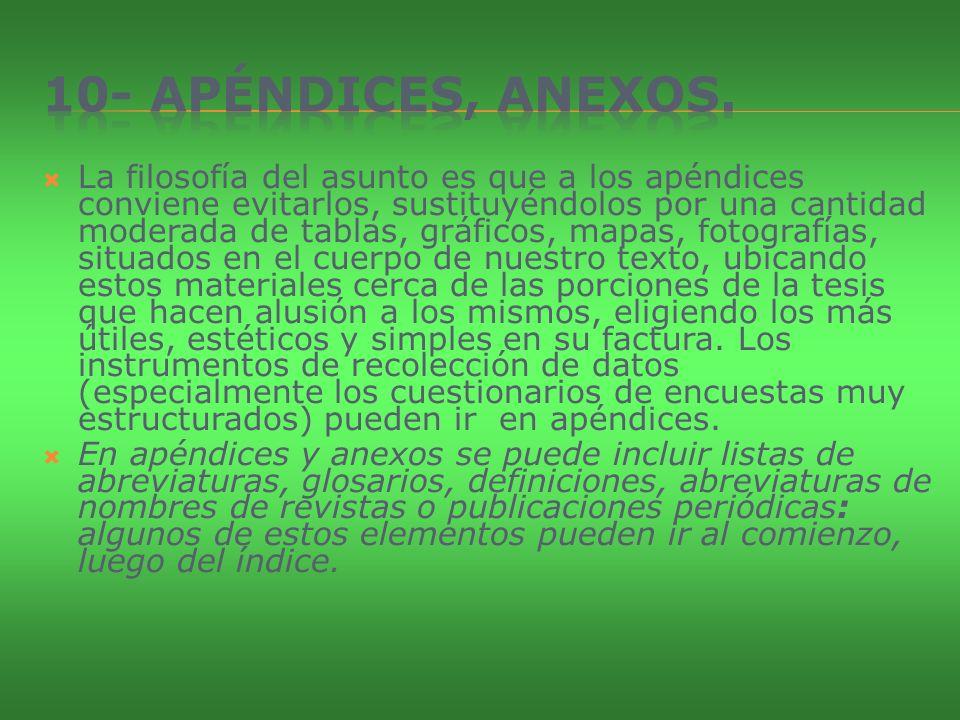 10- Apéndices, anexos.