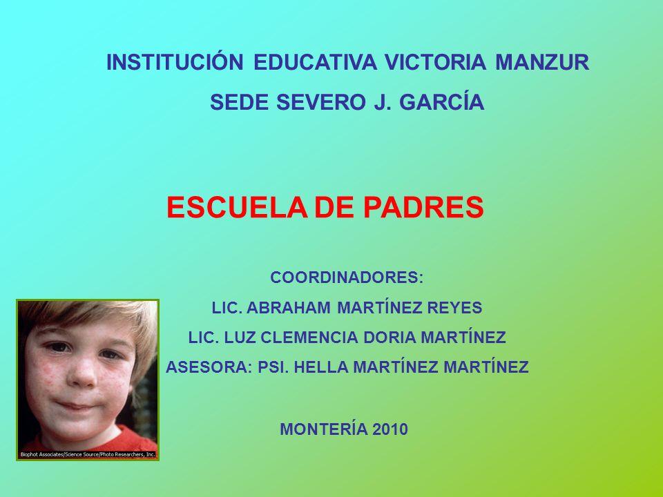 ESCUELA DE PADRES INSTITUCIÓN EDUCATIVA VICTORIA MANZUR