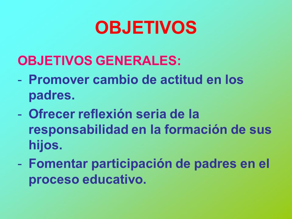 OBJETIVOS OBJETIVOS GENERALES: