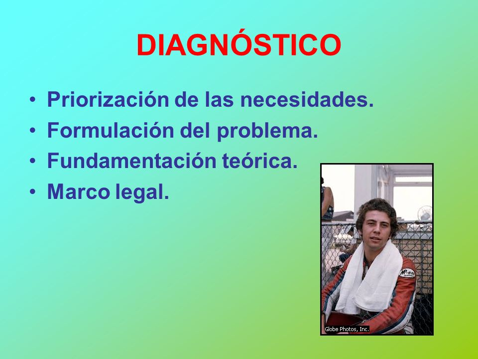 DIAGNÓSTICO Priorización de las necesidades. Formulación del problema.