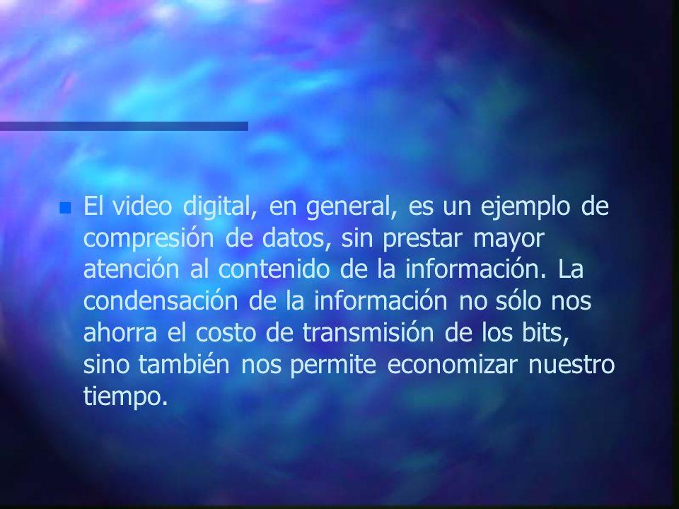 El video digital, en general, es un ejemplo de compresión de datos, sin prestar mayor atención al contenido de la información.