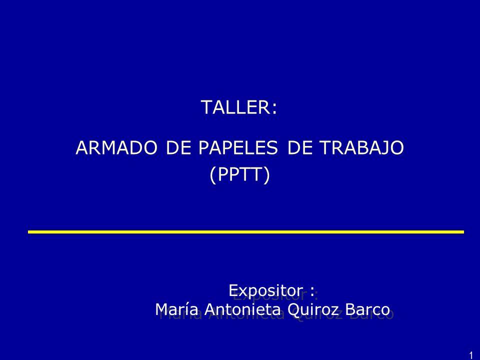 TALLER: ARMADO DE PAPELES DE TRABAJO (PPTT)