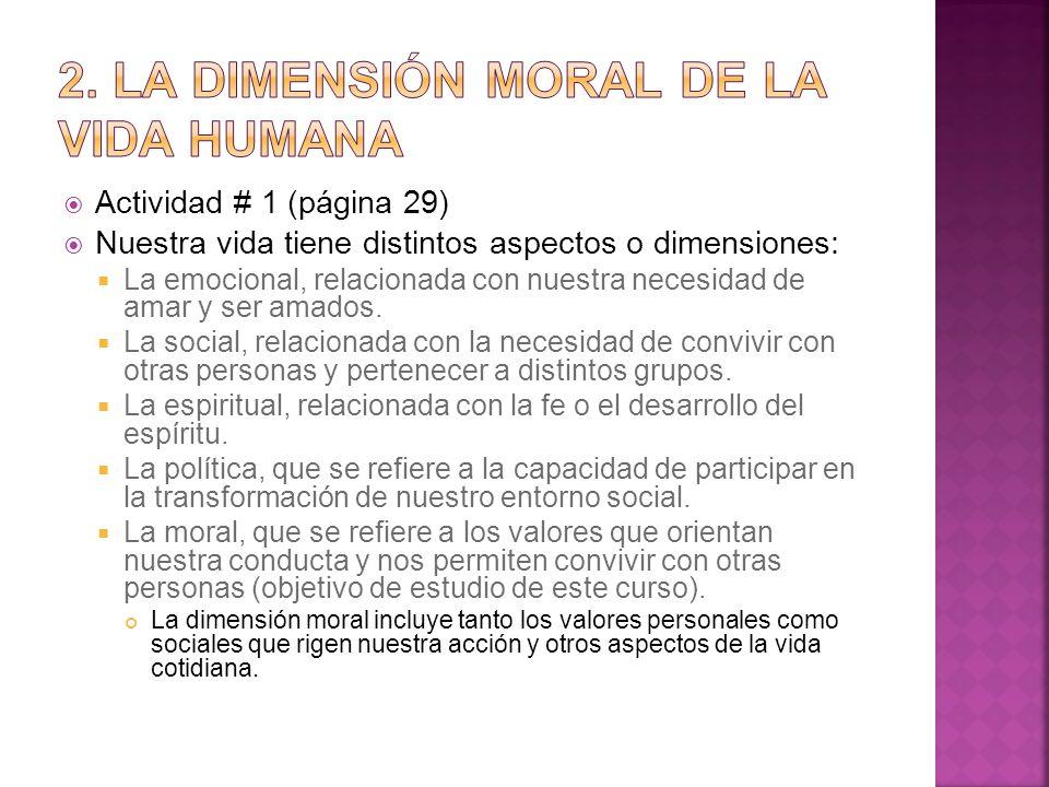 2. La dimensión moral de la vida humana